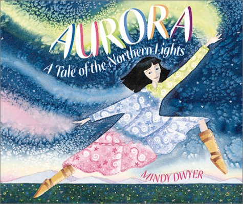 Aurora A Tale of the Northern Lights N/A 9780882405490 Front Cover