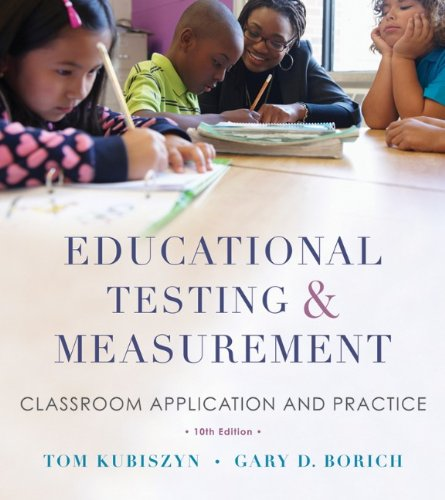 Educational Testing and Measurement Classroom Application and Practice 10th 2013 edition cover