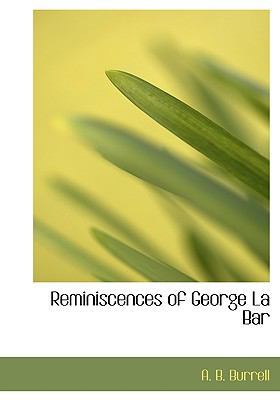 Reminiscences of George la Bar N/A edition cover
