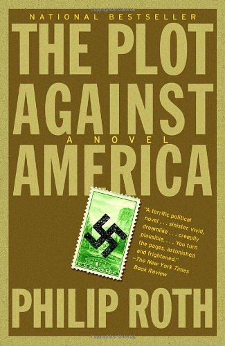 Plot Against America   2005 9781400079490 Front Cover