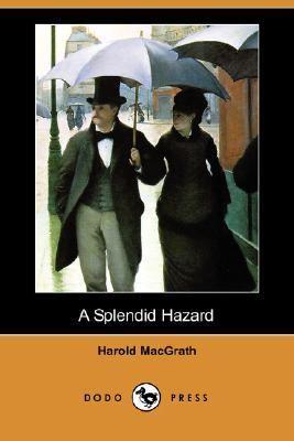 Splendid Hazard  N/A 9781406530490 Front Cover