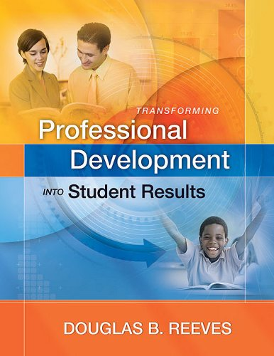 Transforming Professional Development into Student Results   2010 edition cover