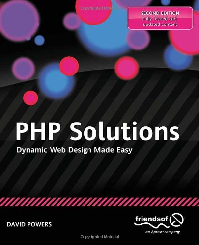 PHP Solutions Dynamic Web Design Made Easy 2nd 2010 edition cover