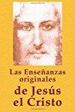 Las Ense�anzas Originales de Jes�s el Cristo  N/A 9781492810490 Front Cover