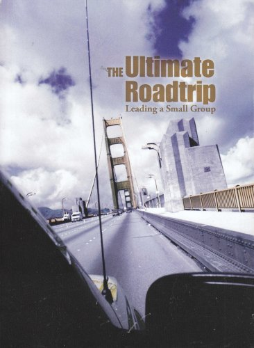 Ultimate Roadtrip : A Guide to Leading Small Groups N/A edition cover