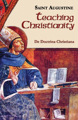 Teaching Christianity Works of Saint Augustine I/11 2nd 1990 9781565480490 Front Cover