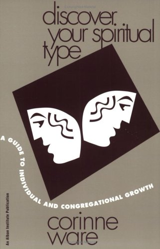 Discover Your Spiritual Type A Guide to Individual and Congregational Growth N/A edition cover