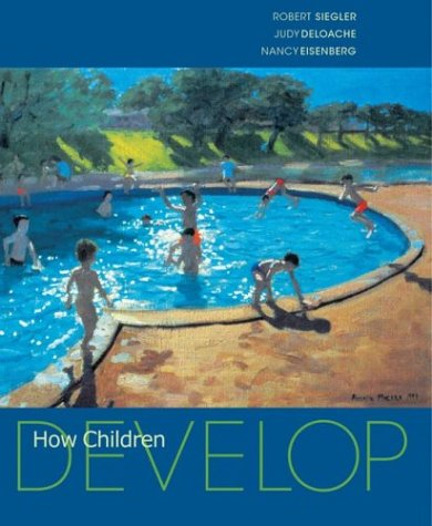 How Children Develop   2003 9781572592490 Front Cover