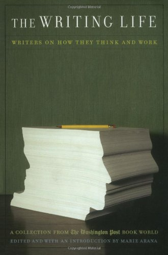 Writing Life Writers on How They Think and Work  2003 edition cover
