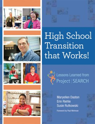 High School Transition That Works! Lessons Learned from Project Search  2012 edition cover