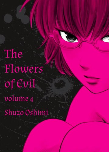 Flowers of Evil, Volume 4   2013 9781935654490 Front Cover
