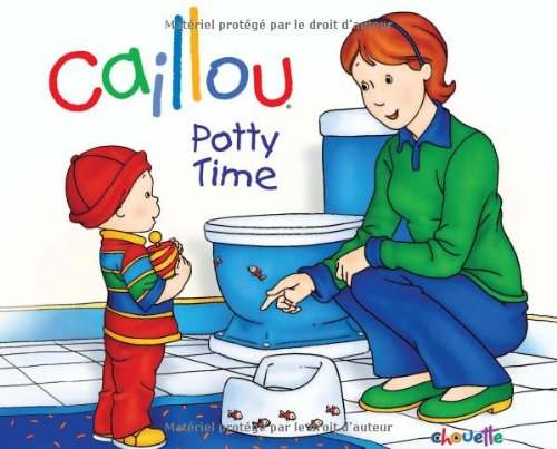 Caillou Potty Time 4th 2010 9782894507490 Front Cover