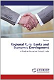 Regional Rural Banks and Economic Development  N/A 9783838351490 Front Cover