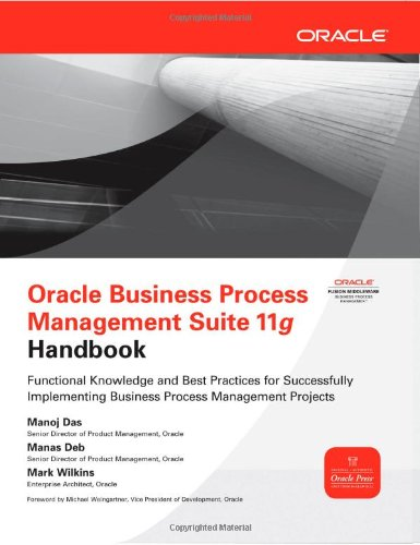 Oracle Business Process Management Suite 11g Handbook   2012 9780071754491 Front Cover