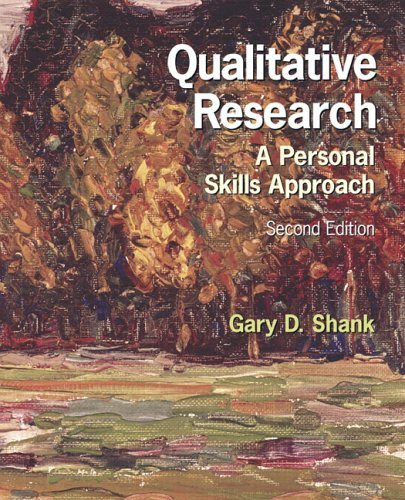 Qualitative Research A Personal Skills Approach 2nd 2006 (Revised) edition cover