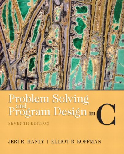 Problem Solving and Program Design in C  7th 2013 (Revised) edition cover
