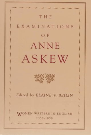 Examinations of Anne Askew   1997 9780195108491 Front Cover