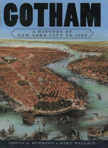 Gotham A History of New York City to 1898  2000 edition cover