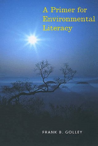 Primer for Environmental Literacy   1998 9780300070491 Front Cover