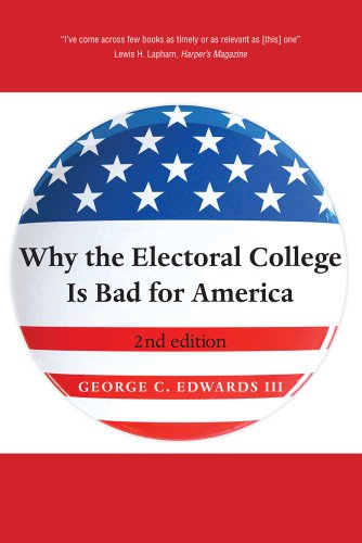Why the Electoral College Is Bad for America  2nd 2011 edition cover