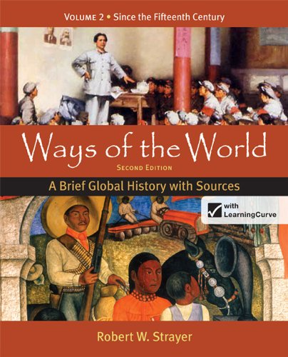 Ways of the World A Brief Global History with Sources 2nd 2012 9780312583491 Front Cover
