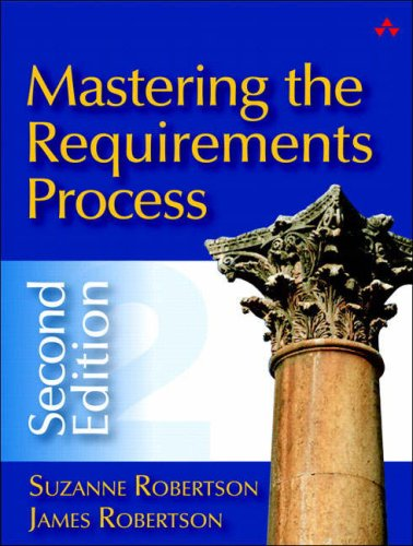 Mastering the Requirements Process  2nd 2006 (Revised) edition cover