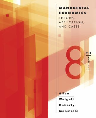 Managerial Economics Theory, Applications, and Cases 8th 2013 edition cover