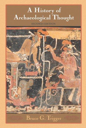 History of Archaeological Thought  2nd 2006 (Revised) edition cover