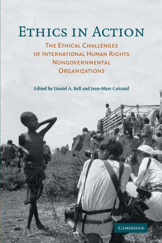 Ethics in Action The Ethical Challenges of International Human Rights Nongovernmental Organizations  2006 edition cover