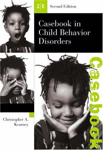 Casebook in Child Behavior Disorders  2nd 2003 9780534512491 Front Cover