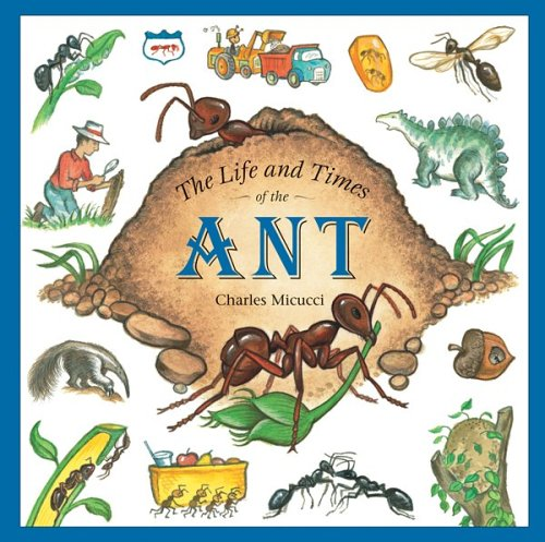 Life and Times of the Ant   2006 (Reprint) edition cover