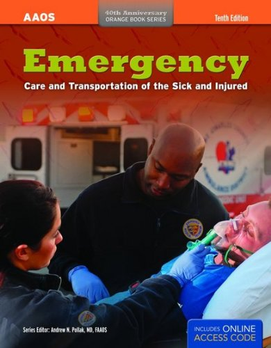 Emergency Care and Transportation of the Sick and Injured 10th 2011 (Revised) edition cover