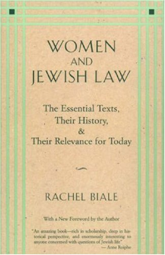 Women and Jewish Law The Essential Texts, Their History, and Their Relevance for Today  1995 edition cover
