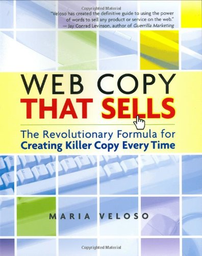 Web Copy That Sells The Revolutionary Formula for Creating Killer Copy Every Time  2004 edition cover