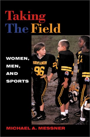 Taking the Field Women, Men, and Sports  2003 edition cover