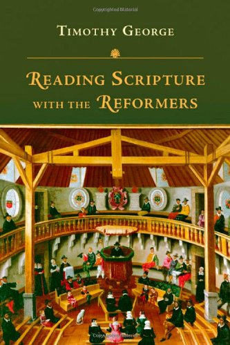 Reading Scripture with the Reformers   2011 edition cover