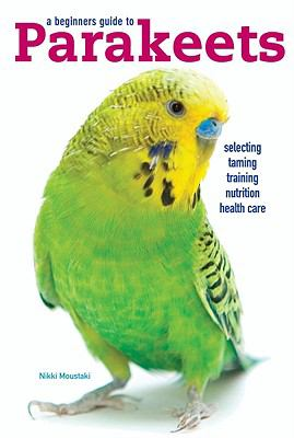 Parakeets   2003 (Reprint) 9780876667491 Front Cover