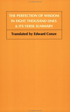 Perfection of Wisdom in Eight Thousand Lines and Its Verse Summary  N/A edition cover