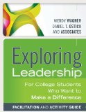 Exploring Leadership For College Students Who Want to Make a Difference 3rd 2013 edition cover