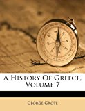 A History of Greece, Volume 7  0 edition cover