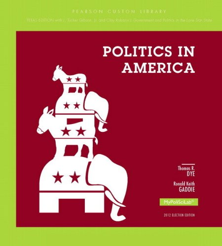 POLITICS IN AMERICA,TEXAS ED.>CUSTOM<   N/A 9781269118491 Front Cover