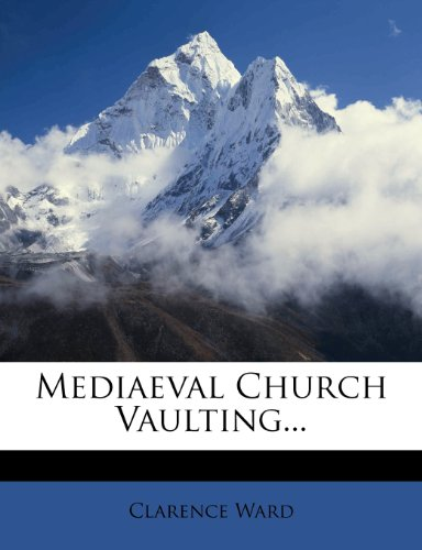 Mediaeval Church Vaulting...   0 edition cover