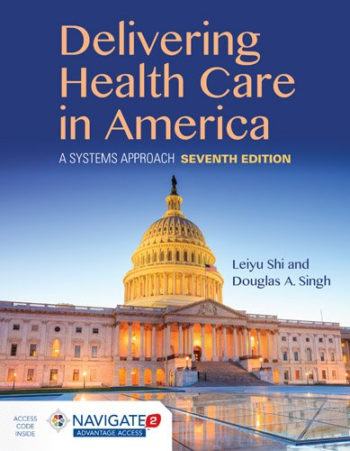 Delivering Health Care in America a Systems Approach  7th 2019 (Revised) 9781284124491 Front Cover