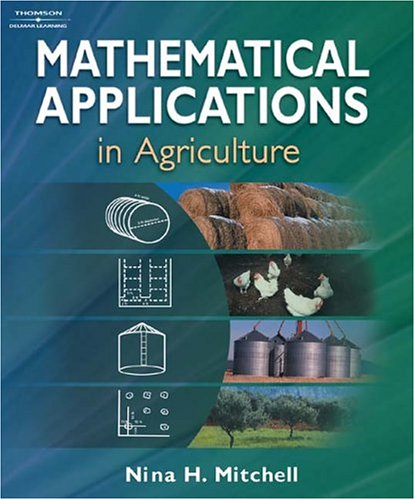 Mathematical Applications in Agriculture   2004 9781401835491 Front Cover