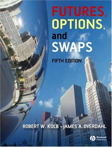 Futures, Options, and Swaps  5th 2007 (Revised) edition cover