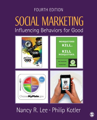 Social Marketing Influencing Behaviors for Good 4th 2012 edition cover