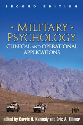 Military Psychology, Second Edition Clinical and Operational Applications 2nd 2012 (Revised) edition cover