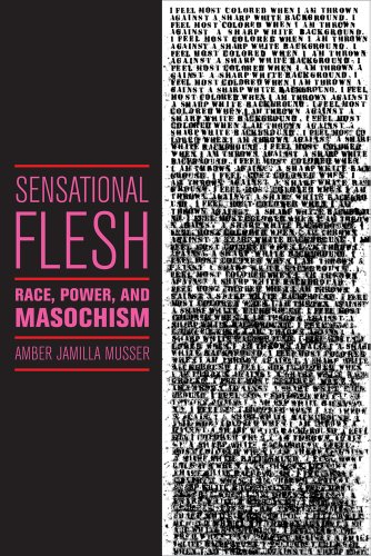 Sensational Flesh Race, Power, and Masochism  2014 edition cover