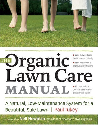 Organic Lawn Care Manual A Natural, Low-Maintenance System for a Beautiful, Safe Lawn  2007 edition cover