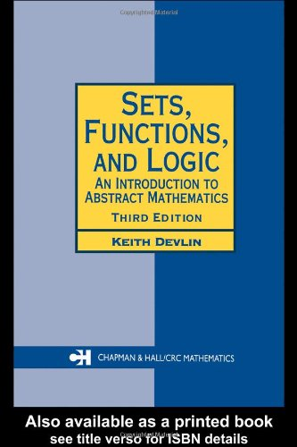 Sets, Functions, and Logic An Introduction to Abstract Mathematics 3rd 2003 (Revised) edition cover
